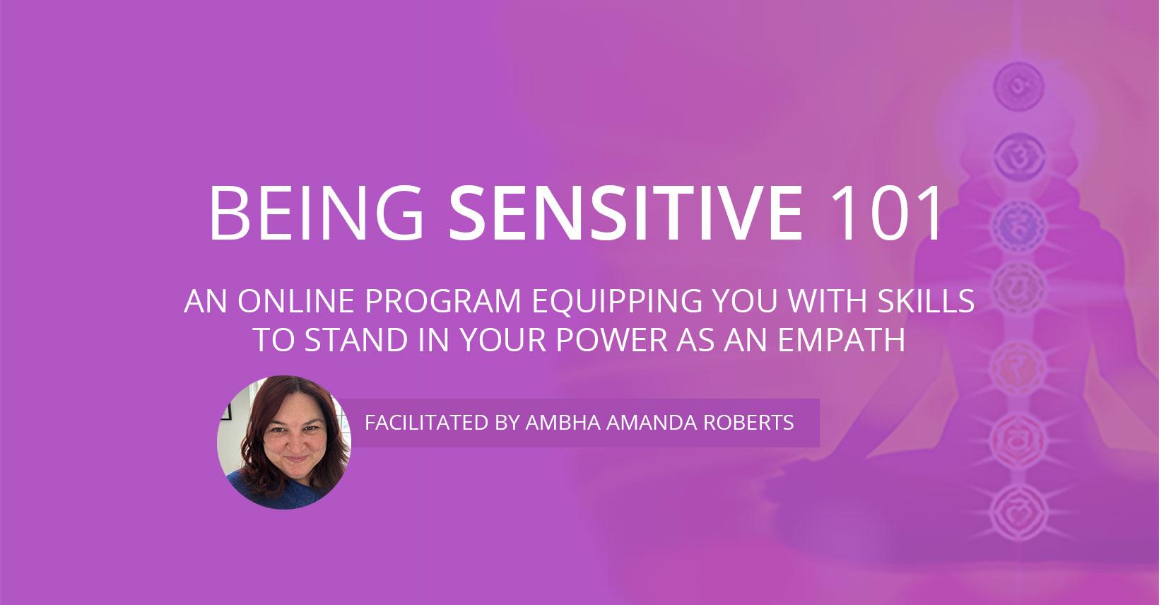 The Being Sensitive 101 program